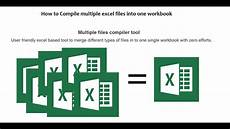 excel compiler tool merge multiple excel files into one effortlessly youtube