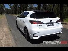 lexus ct 200h f sport 0 100km h engine sound youtube
