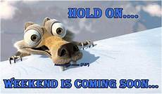 Hold On Weekend Is Coming Soon Pictures Photos And