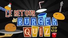 Burger Quizz Le Retour