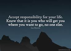 non responsable 48 quotes on taking responsibility for your