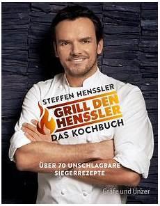 Grill Den Henssler Rezepte - grill den henssler das kochbuch buch gu