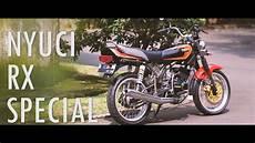 Rx Special 115 Modifikasi by Sebelum Bikin Cinematic Cuci Dulu Rx Special Rx 115
