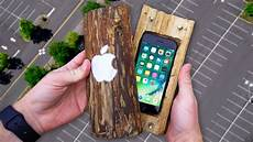 Iphone A 100 Can A Carved Log Protect Iphone 7 From 100 Ft Drop