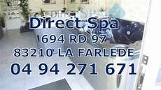 Magasin De Spa Toulon La Farl 232 De Direct Spa 83 04 94