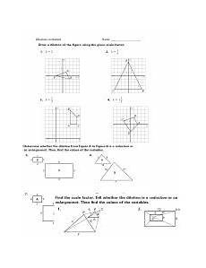 dilations ws doc dilations worksheet name 109 determine if the following scale factor would