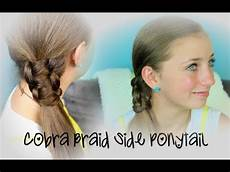 cobra braid side ponytail cute hairstyles youtube
