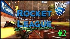 Rocket League Le Jeu De Foot Avec Des Voitures 2