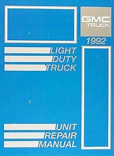 best auto repair manual 1992 gmc sonoma regenerative braking 1992 gmc sonoma pickup jimmy repair shop manual original