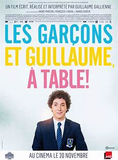 les gar 231 ons et guillaume 224 table 2013 allocin 233