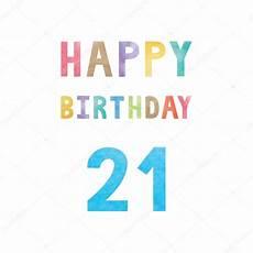 Gl 252 Cklich 21 Geburtstag Geburtstagskarte Stockvektor