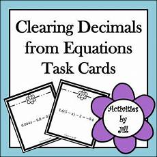 decimals worksheets for highschool students 7163 clearing decimals from equations task cards task cards cards school grades