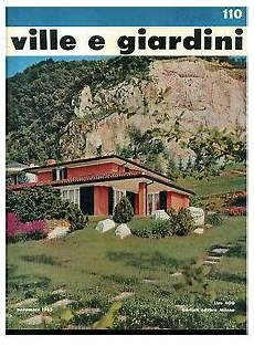 rivista ville e giardini ville e giardini 110 gorlich novembre 1965 rivista
