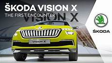 x vision x škoda vision x the encounter
