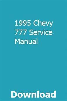 service and repair manuals 1995 chevrolet tahoe on board diagnostic system 1995 chevy 777 service manual chevy mercedes benz r350 chevy models