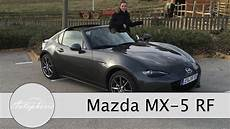 Mazda Mx 5 Rf Test Mx 5 Retractable Fastback Review