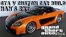 Gta V Fast Furious Tokyo Drift Custom Car Build 3 Han S