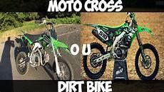 acheter une moto tuto 4 acheter une moto cross ou dirt bike quoi choisir