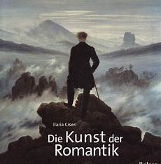 Romantik In Der Kunst - ilaria ciseri die kunst der romantik zvab