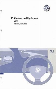 service manuals schematics 2009 volkswagen gti interior lighting 2009 volkswagen gti owners manual in pdf