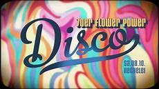 flower power 70er flower power disco 70er promovideo
