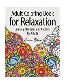 adult coloring book for relaxation calming mandalas and