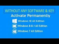 permanently activate windows 10 8 8 1 7 all version without software or key youtube