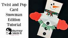 pop and twist card template twist and pop snowman card
