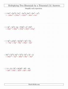 multiplying two binomials by a trinomial all