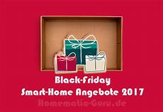black friday angebote black friday smart home angebote homematic guru de