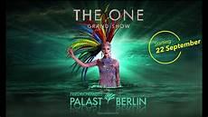 Friedrichstadt Palast Berlin The One Grand Show Teaser