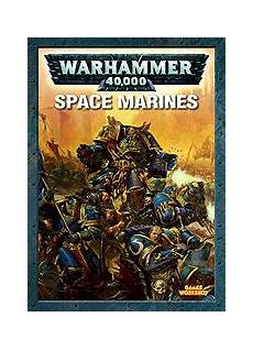 space edition space marines warhammer 40 000 the free