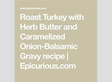 roast turkey with herb butter and caramelized onion gravy_image
