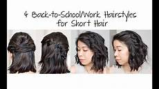 4 easy 5 min back to school work hairstyles for short hair