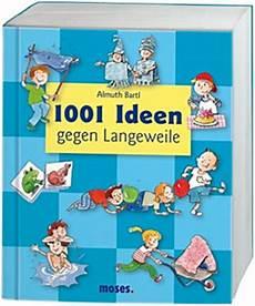 ideen gegen langeweile mit freunden 1001 ideen gegen langeweile