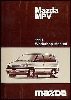 service repair manual free download 1991 mazda mpv instrument cluster 1991 mazda mpv repair shop manual original