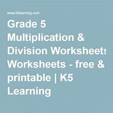 science worksheets k5 12269 grade 5 multiplication division worksheets free printable k5 learning math worksheets