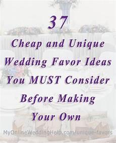 37 cheap and unique wedding favor ideas my online wedding help budget wedding blog