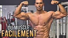 prendre du muscle c est facile youtube