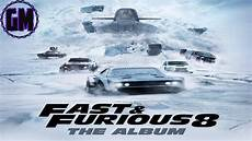 Fast And Furious 8 Album Soundtrack