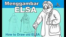 Cara Menggambar Karakter Animasi Elsa Frozen Sudah Tua