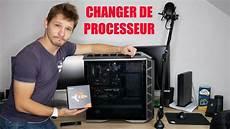 Tuto Changer Le Processeur De Pc