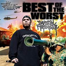 best of immortal technique the best of the worst mixtape by immortal technique hosted