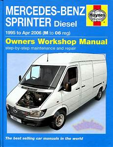 auto repair manual online 2010 mercedes benz sprinter security system sprinter shop manual service repair book haynes mercedes dodge freightliner ebay