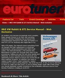 service and repair manuals 2009 volkswagen rabbit lane departure warning reviews volkswagen rabbit gti a5 repair manual 2006 2009 bentley publishers repair