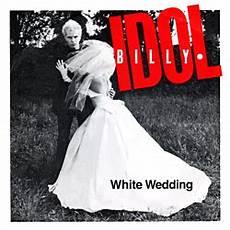White Wedding Song white wedding song