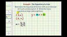 ex find the equation of a line in slope intercept form given the x and y intercepts youtube