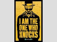 i'm the one who knocks