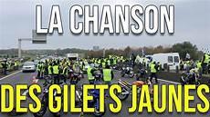 La Chanson Des Gilets Jaunes
