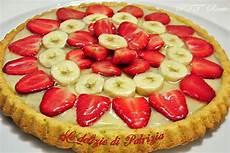 crostata di fragole e crema chantilly crostata fragole banane e crema pasticcera ptt ricette